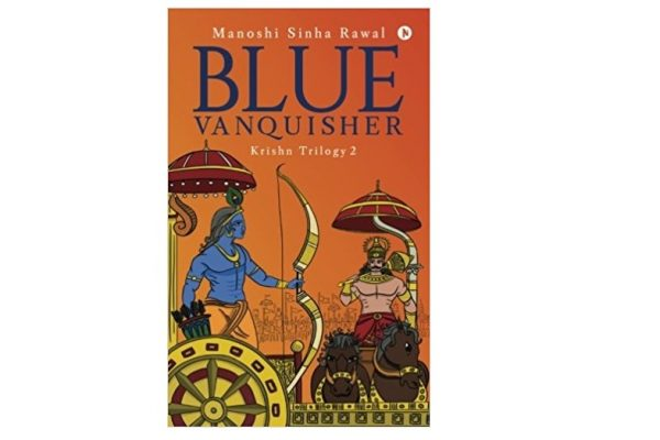 Blue Vanquisher by Manoshi Sinha Rawal Book Review